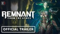 Трейлер видео игры Remnant From the Ashes